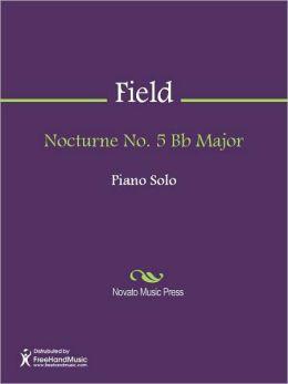 Nocturne No. 5 Bb Major