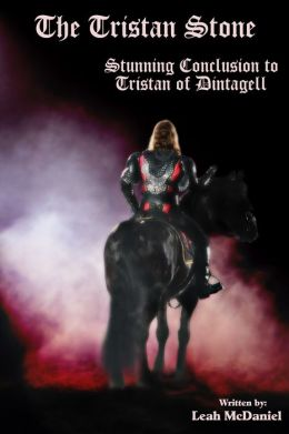 The Tristan Stone (Conclusion of Tristan of Dintagell)