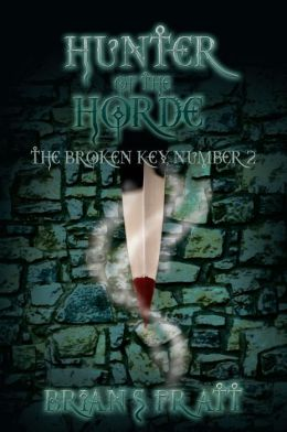 Hunter of the Horde: The Broken Key #2