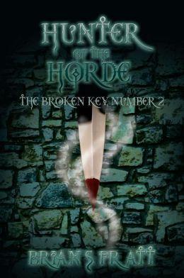 Hunter of the Horde: The Broken Key #2