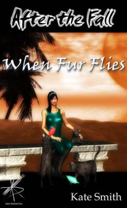 When Fur Flies (After the Fall #10)