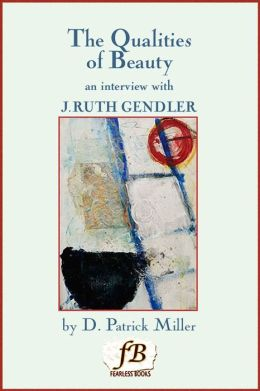 The Qualities of Beauty: An Interview with J. Ruth Gendler