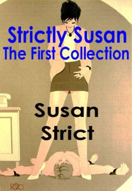 Strictly Susan: The First Collection