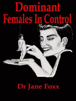 Dominant Females in Control