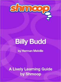 Billy Budd - Shmoop Learning Guide