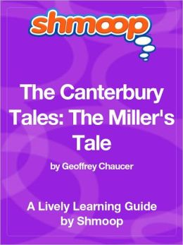 The Canterbury Tales; The Miller's Tale - Shmoop Learning Guide