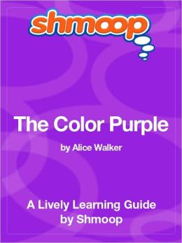 The Color Purple - Shmoop Learning Guide