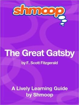 The Great Gatsby - Shmoop Learning Guide