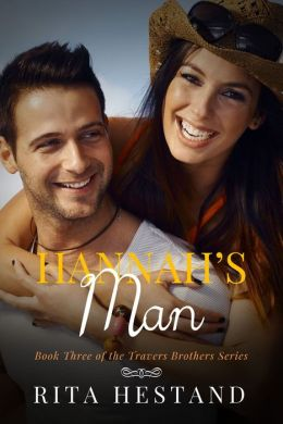Hannah's Man (Travers Brothers Series #3)