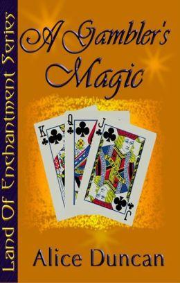 A Gambler's Magic