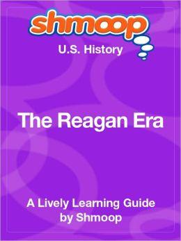 The Reagan Era - Shmoop US History Guide
