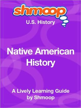Native American History - Shmoop US History Guide