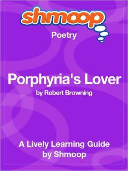 Porphyria's Lover - Shmoop Poetry Guide