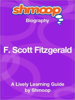 F. Scott Fitzgerald - Shmoop Biography