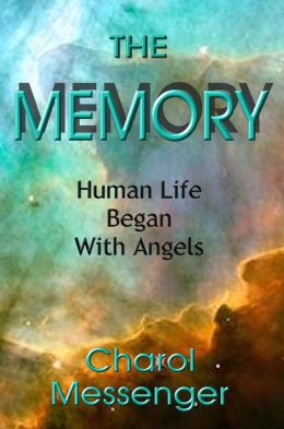 The Memory: Human Life Began With Angels