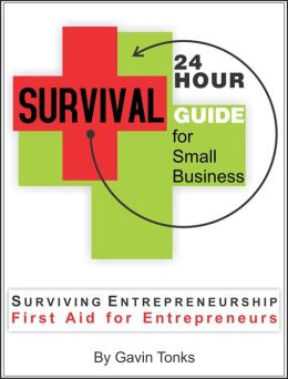 24 Hour Survival Guide for Small Business