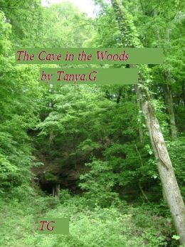 The Cave in the Woods
