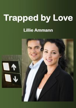 Trapped by Love: A Novelette
