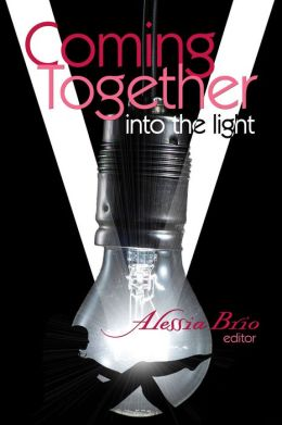 Coming Together: Into the Light