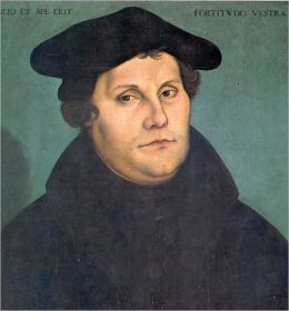 Luther and the Reformation: The Life-Springs of Our Liberties