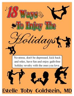 18 Ways To Enjoy The Holidays