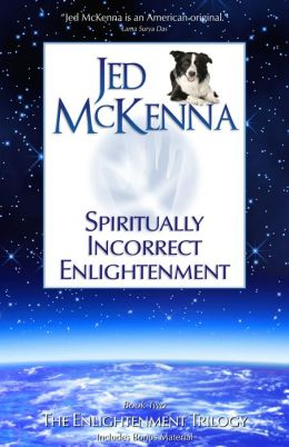 Spiritually Incorrect Enlightenment MMX