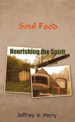 Soul Food, Nourishing the Spirit