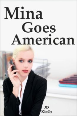 Mina Goes American: Office Femdom Short Sex Fiction Erotica