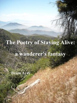 The Poetry of Staying Alive