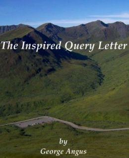 The Inspired Query Letter