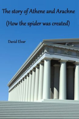 The story of Athene and Arachne (How the spider was created) (BratReads)