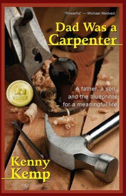 Dad Was a Carpenter