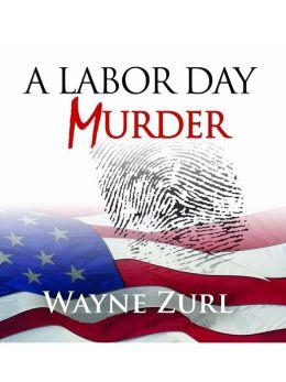 A Labor Day Murder