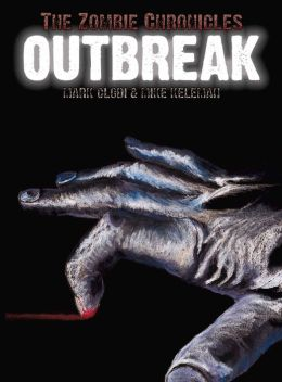 The Zombie Chronicles: Outbreak