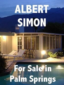 For Sale in Palm Springs (Henry Wright Mystery Series #1)