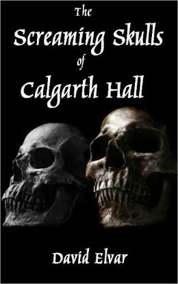 The Screaming Skulls of Calgarth Hall (Interludes)