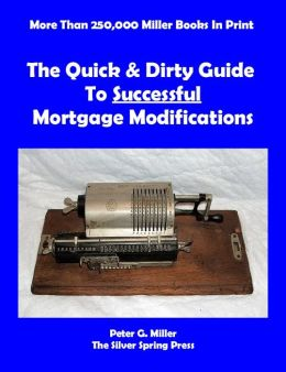 The Quick & Dirty Guide To Successful Mortgage Modifications
