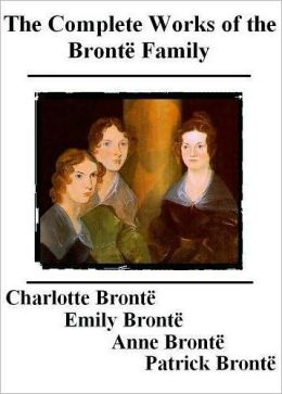 The Complete Works of the Bronte Family