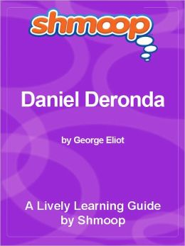 Shmoop Learning Guide - Daniel Deronda