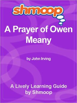 Shmoop Learning Guide - A Prayer of Owen Meany