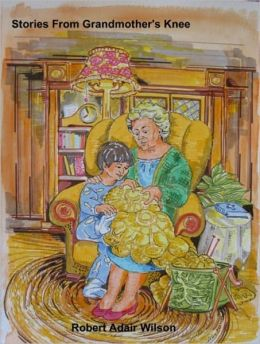 Stories From Grandmother's Knee