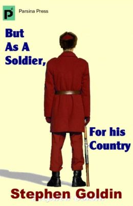 But As A Soldier, For His Country