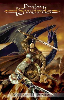 Prophecy of Swords (Book1-- Swords of Destiny)