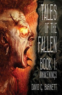 Tales Of The Fallen Book 1: Awakenings