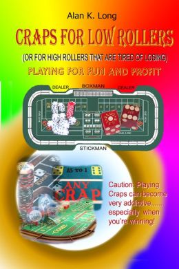 Craps For Low Rollers