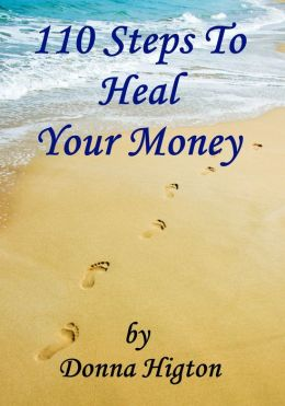 110 Steps To Heal Your Money