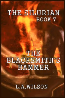 The Silurian, Book Seven: The Blacksmith's Hammer