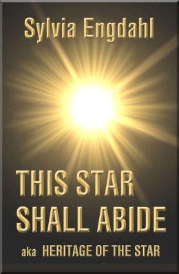 This Star Shall Abide