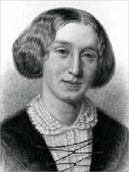 George Eliot: A Critical Study of Her Life, Wiritings, And Philosophy