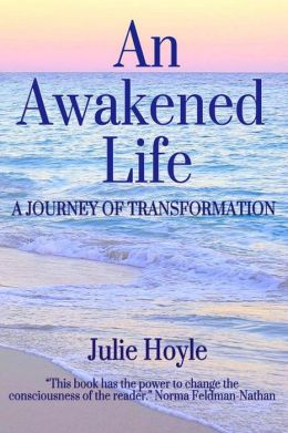 An Awakened Life: A Journey of Transformation